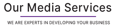 Our Media Services